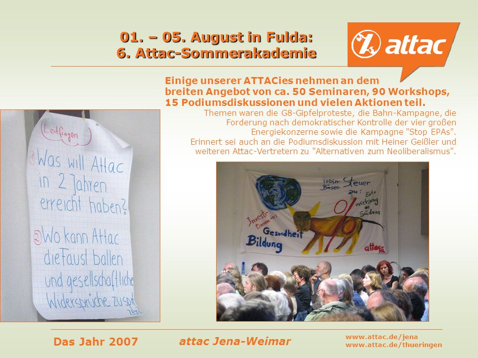 01. – 05. August in Fulda: 6. Attac-Sommerakademie