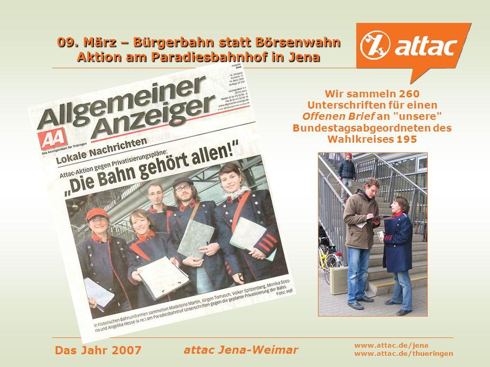 09. März – Bürgerbahn statt Börsenwahn Aktion am Paradiesbahnhof in Jena