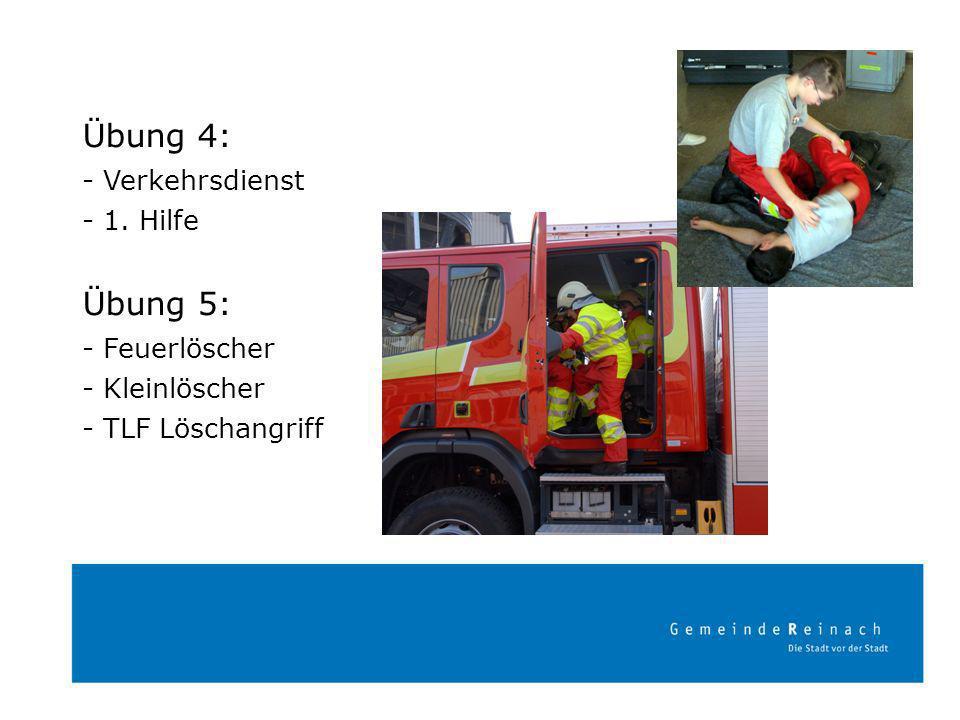 Übung 4: Übung 5: - Verkehrsdienst - 1. Hilfe - Feuerlöscher