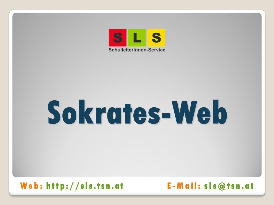 Sokrates-Web Web: http://sls.tsn.at E-Mail: sls@tsn.at