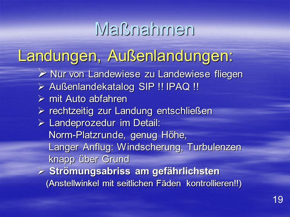 Maßnahmen Landungen, Außenlandungen: