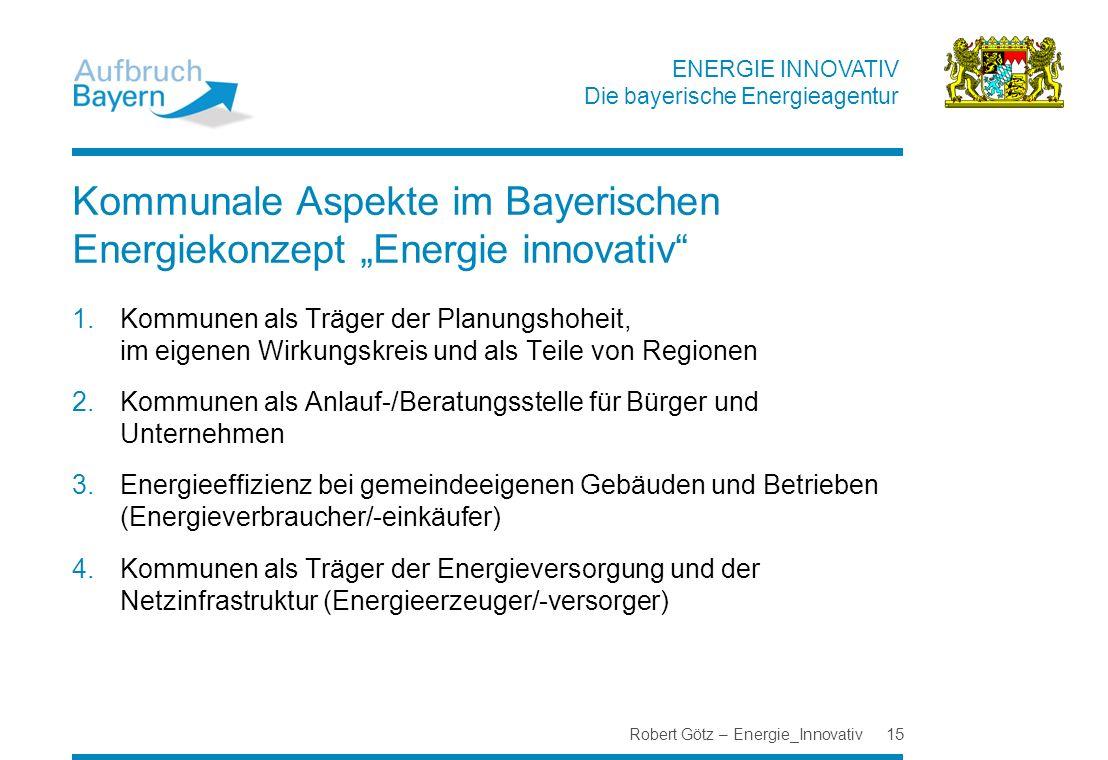 """Kommunale Aspekte im Bayerischen Energiekonzept """"Energie innovativ"""