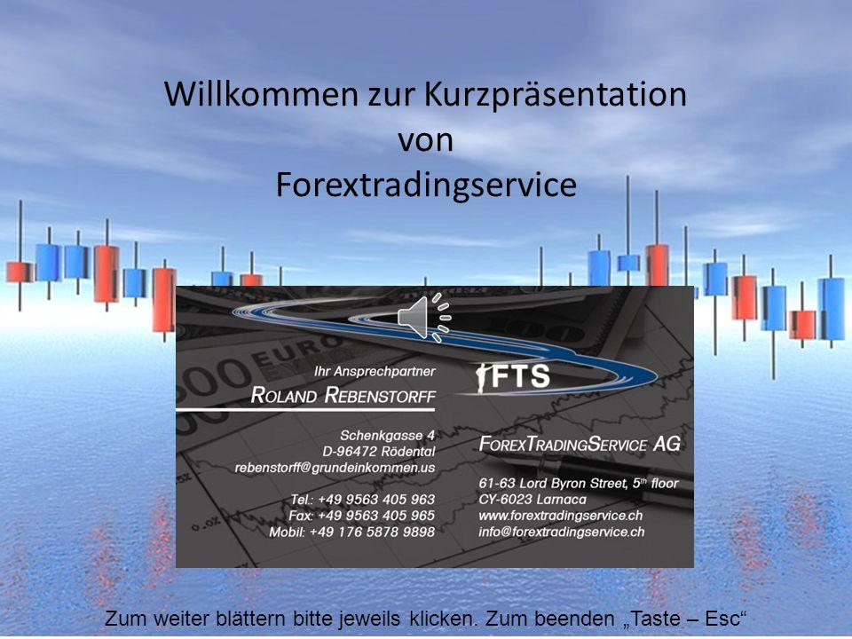 Willkommen zur Kurzpräsentation von Forextradingservice