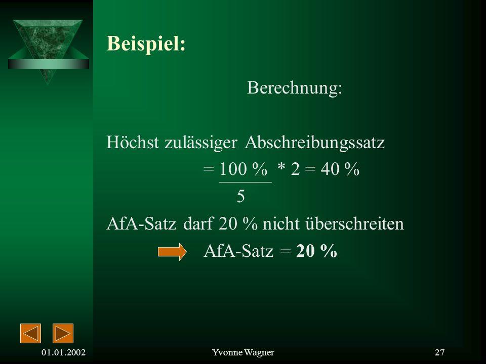 Beispiel: Berechnung: Höchst zulässiger Abschreibungssatz