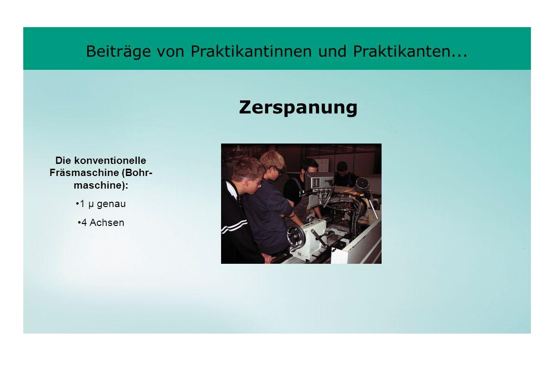Die konventionelle Fräsmaschine (Bohr-maschine):