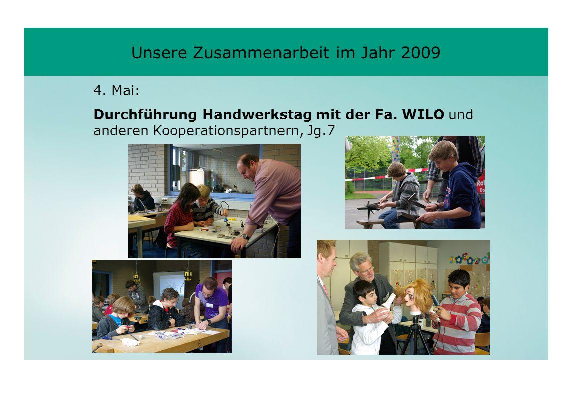 Unsere Zusammenarbeit im Jahr 2009