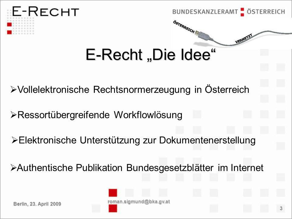 """E-Recht """"Die Idee Vollelektronische Rechtsnormerzeugung in Österreich"""