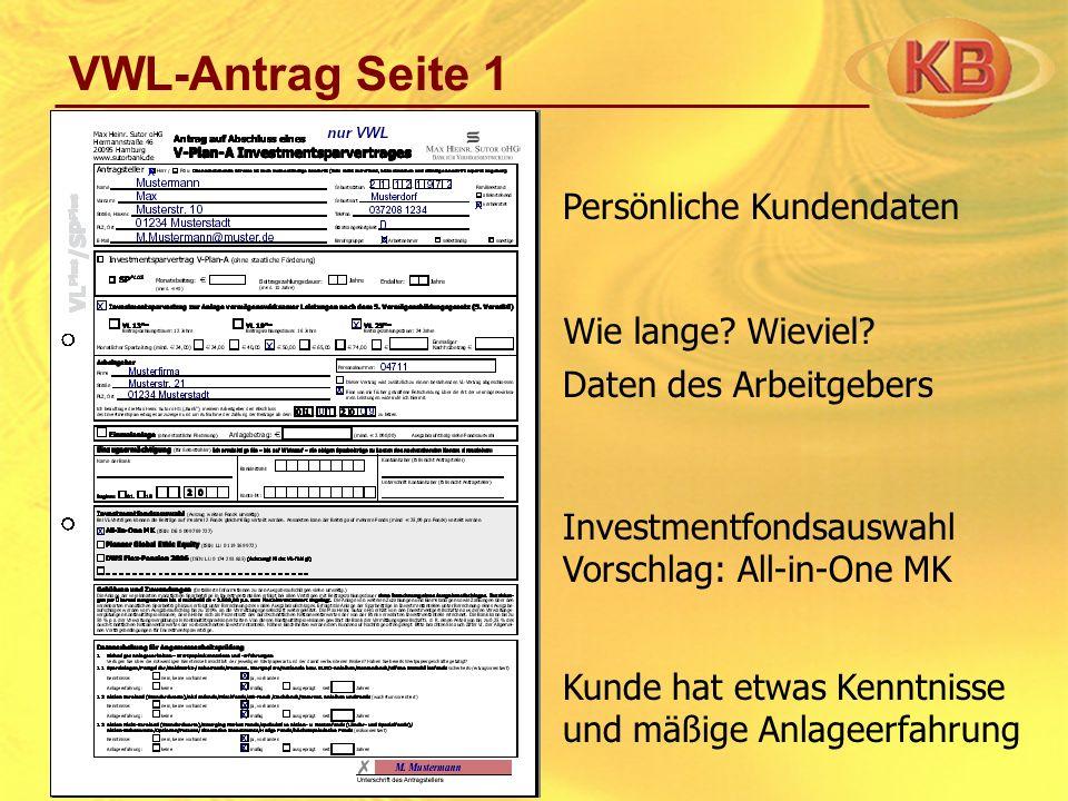 VWL-Antrag Seite 1 Persönliche Kundendaten Wie lange Wieviel
