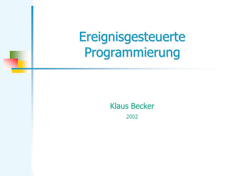 Ereignisgesteuerte Programmierung