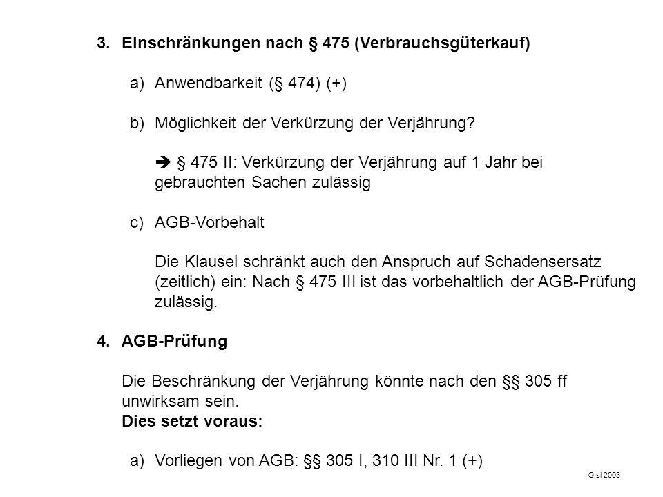 3. Einschränkungen nach § 475 (Verbrauchsgüterkauf)