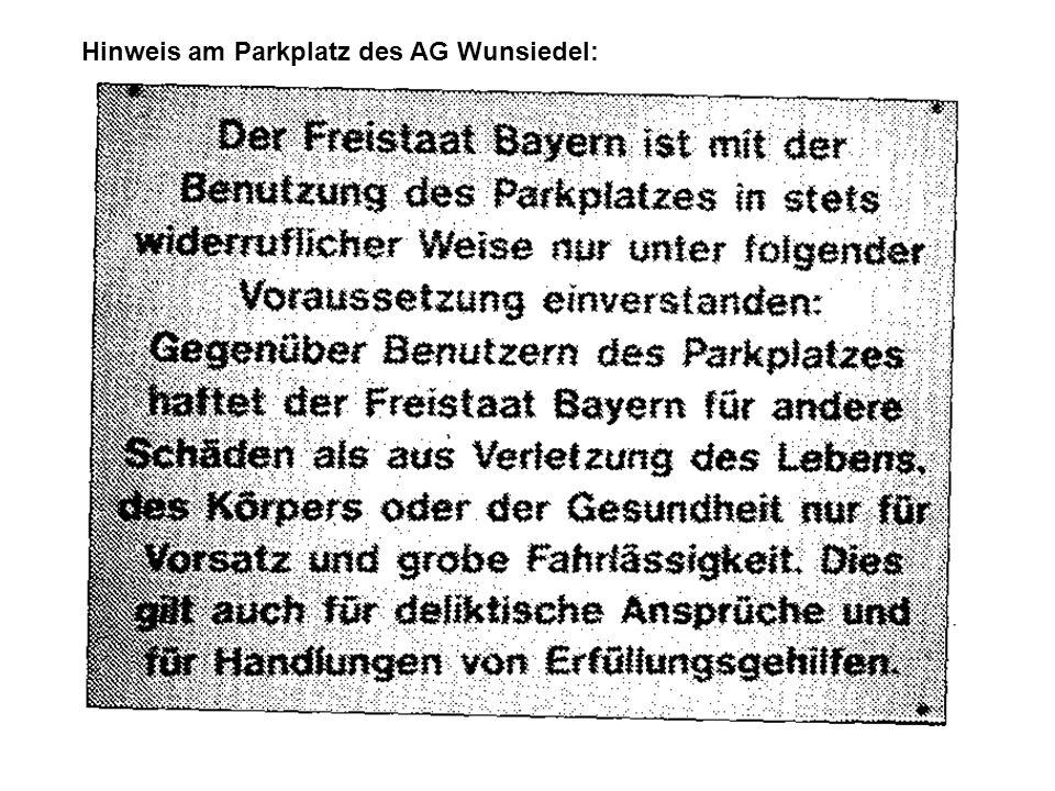 Hinweis am Parkplatz des AG Wunsiedel: