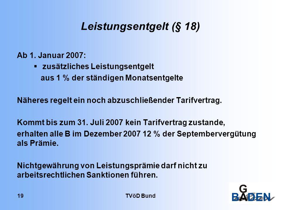 Leistungsentgelt (§ 18) Ab 1. Januar 2007: