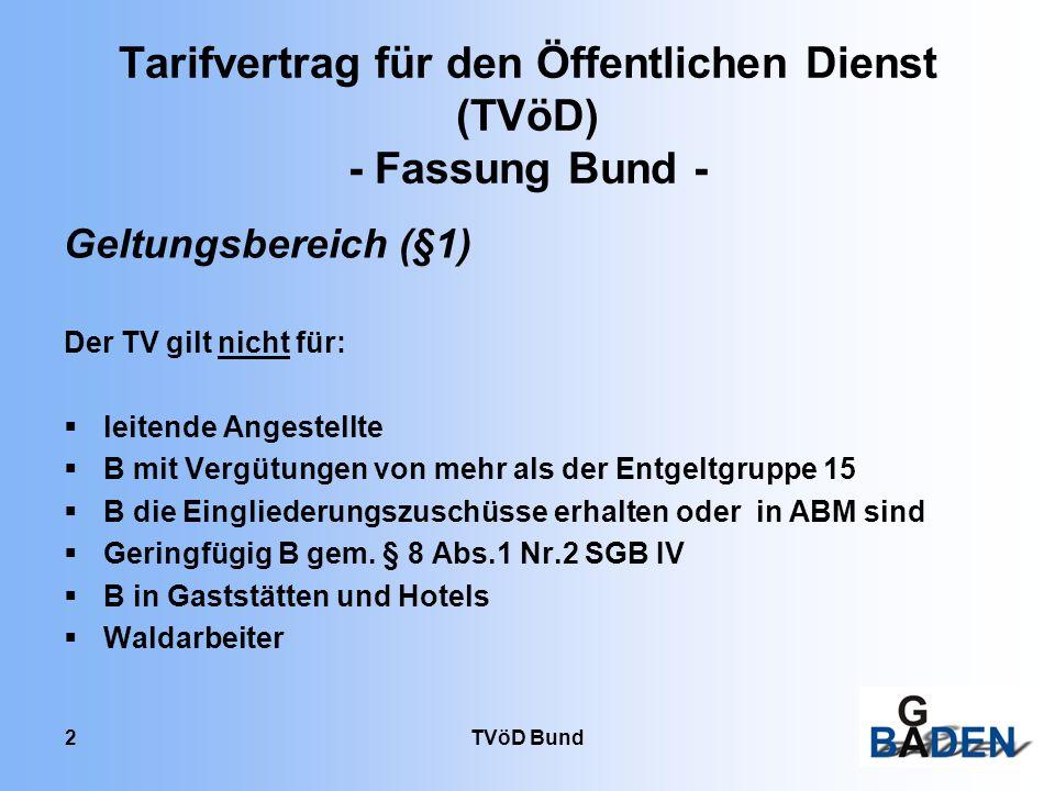 Tarifvertrag für den Öffentlichen Dienst (TVöD) - Fassung Bund -