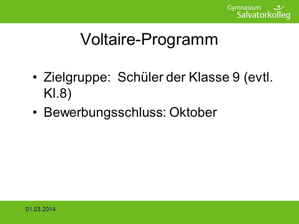 Voltaire-Programm Zielgruppe: Schüler der Klasse 9 (evtl. Kl.8)