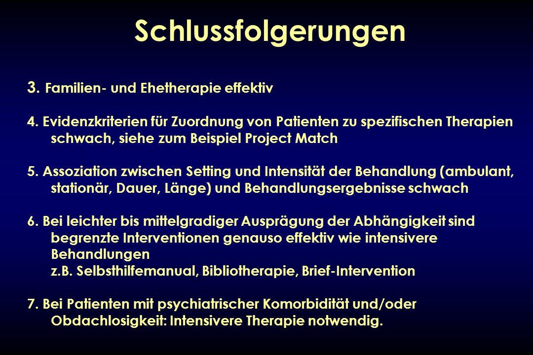 Schlussfolgerungen 3. Familien- und Ehetherapie effektiv