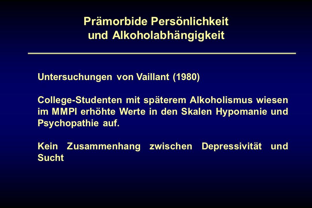 Prämorbide Persönlichkeit und Alkoholabhängigkeit