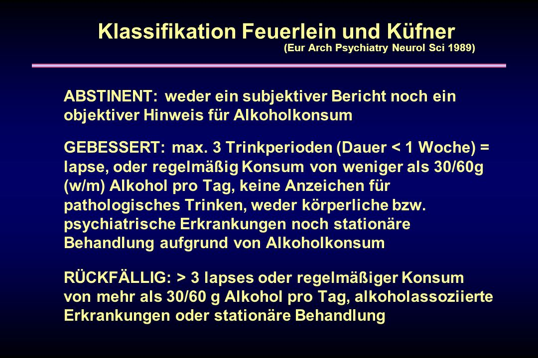 Klassifikation Feuerlein und Küfner (Eur Arch Psychiatry Neurol Sci 1989)