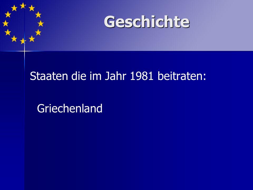 Staaten die im Jahr 1981 beitraten: Griechenland