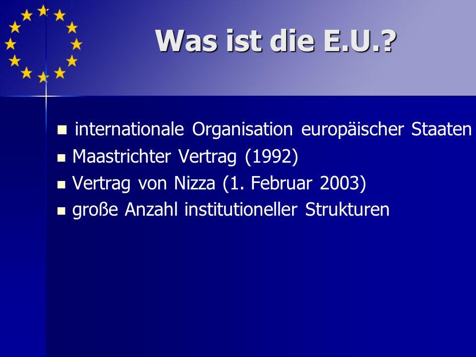 Was ist die E.U. internationale Organisation europäischer Staaten