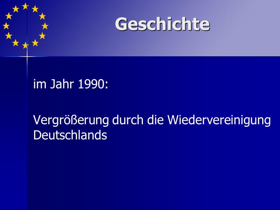 im Jahr 1990: Vergrößerung durch die Wiedervereinigung Deutschlands