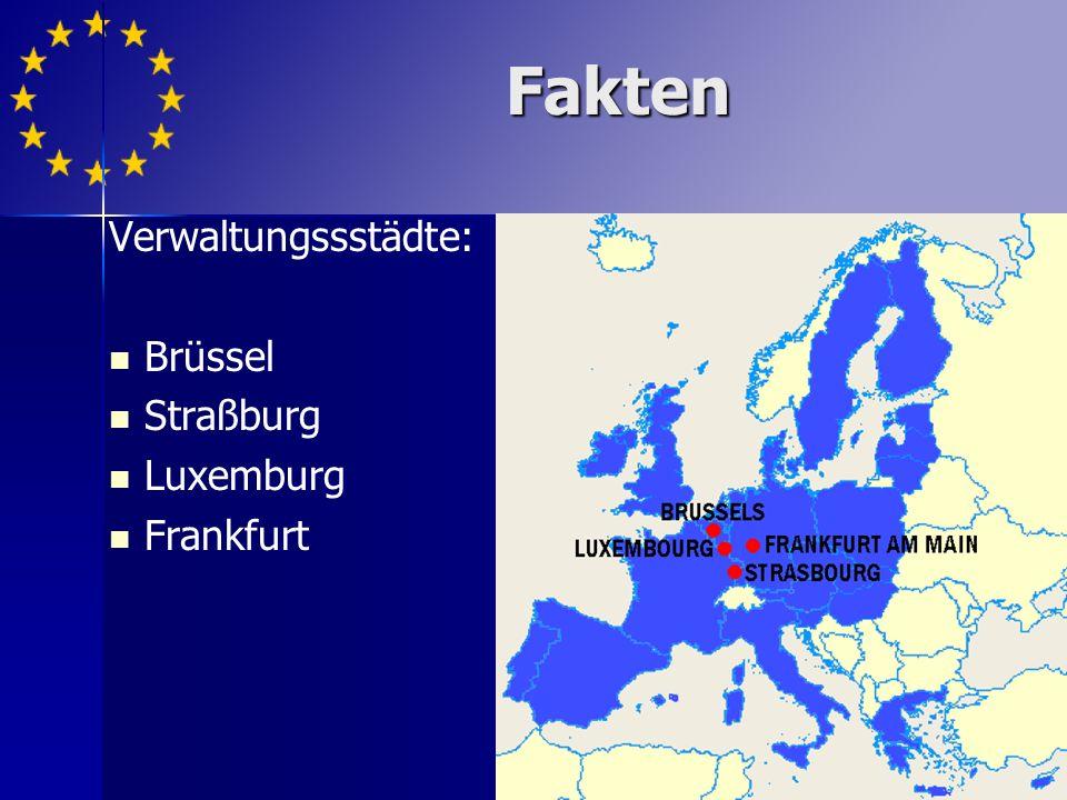 Verwaltungssstädte: Brüssel Straßburg Luxemburg Frankfurt