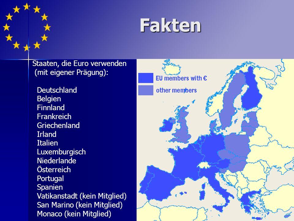 Fakten Staaten, die Euro verwenden (mit eigener Prägung): Deutschland