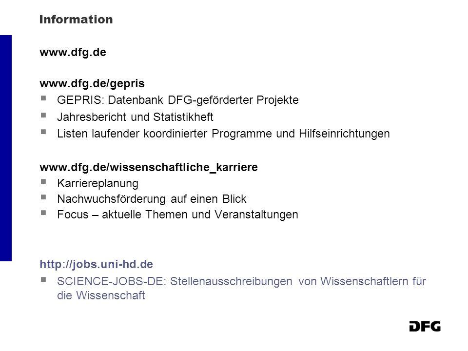 Information www.dfg.de. www.dfg.de/gepris. GEPRIS: Datenbank DFG-geförderter Projekte. Jahresbericht und Statistikheft.