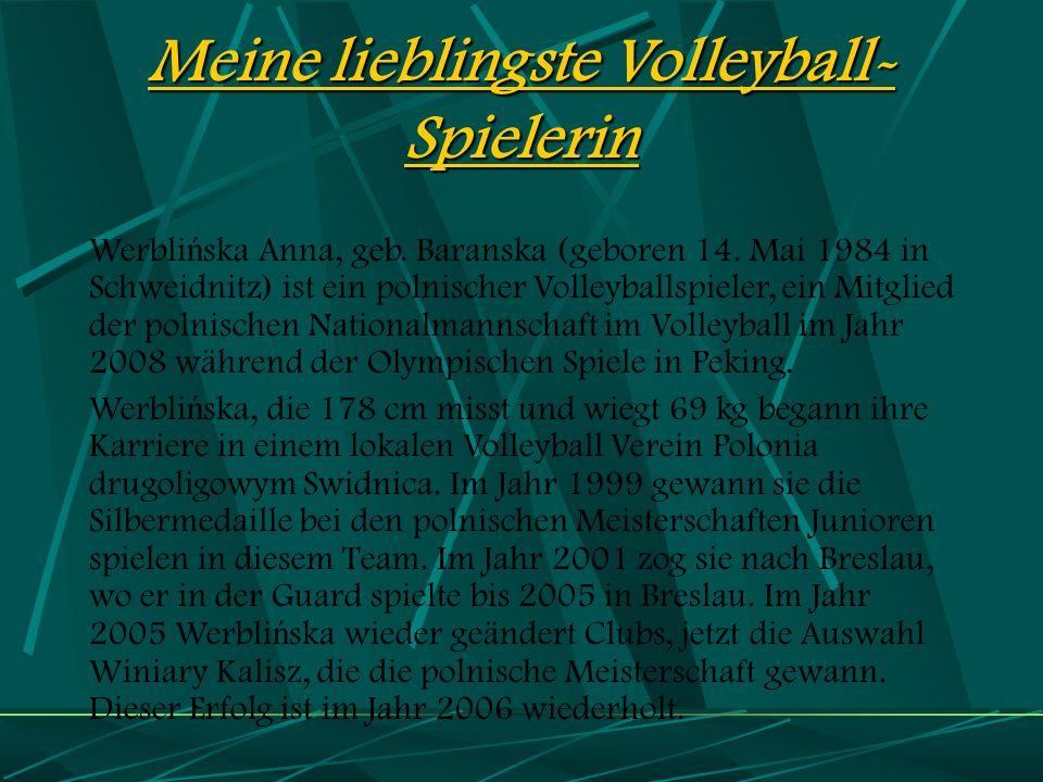 Meine lieblingste Volleyball-Spielerin