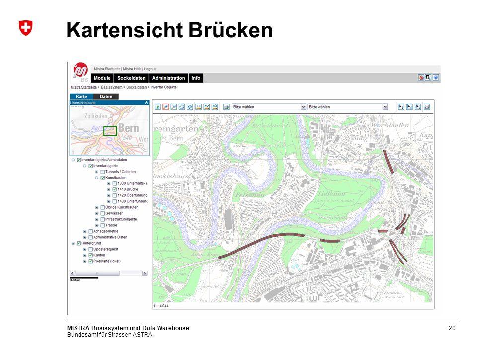 Kartensicht Brücken MISTRA Basissystem und Data Warehouse