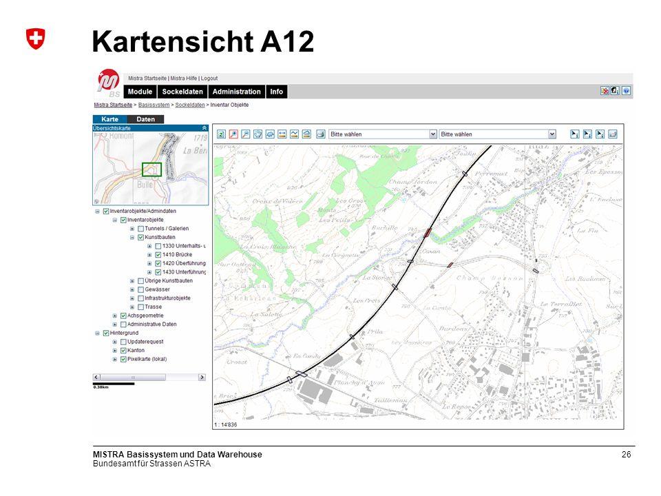 Kartensicht A12 MISTRA Basissystem und Data Warehouse