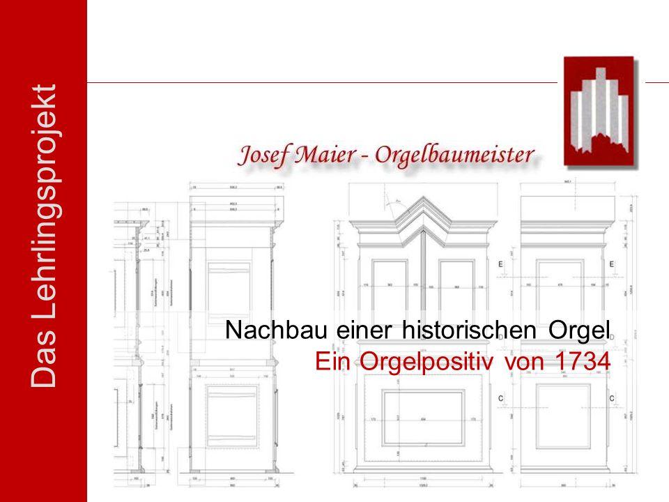 Nachbau einer historischen Orgel