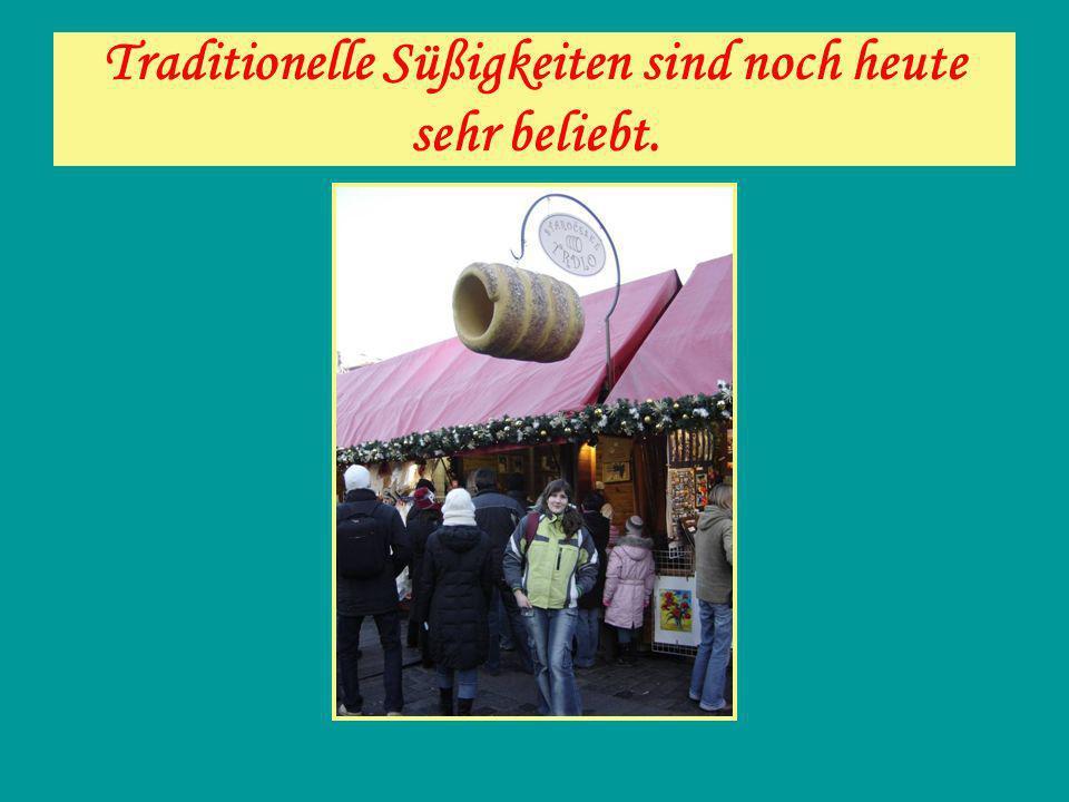 Traditionelle Süßigkeiten sind noch heute sehr beliebt.