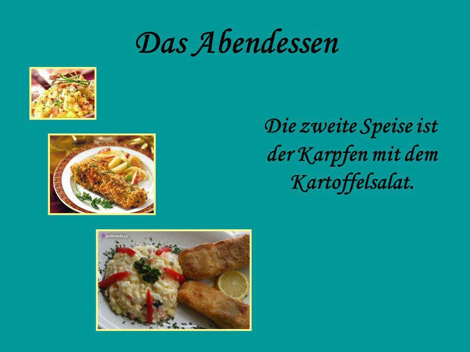 Die zweite Speise ist der Karpfen mit dem Kartoffelsalat.