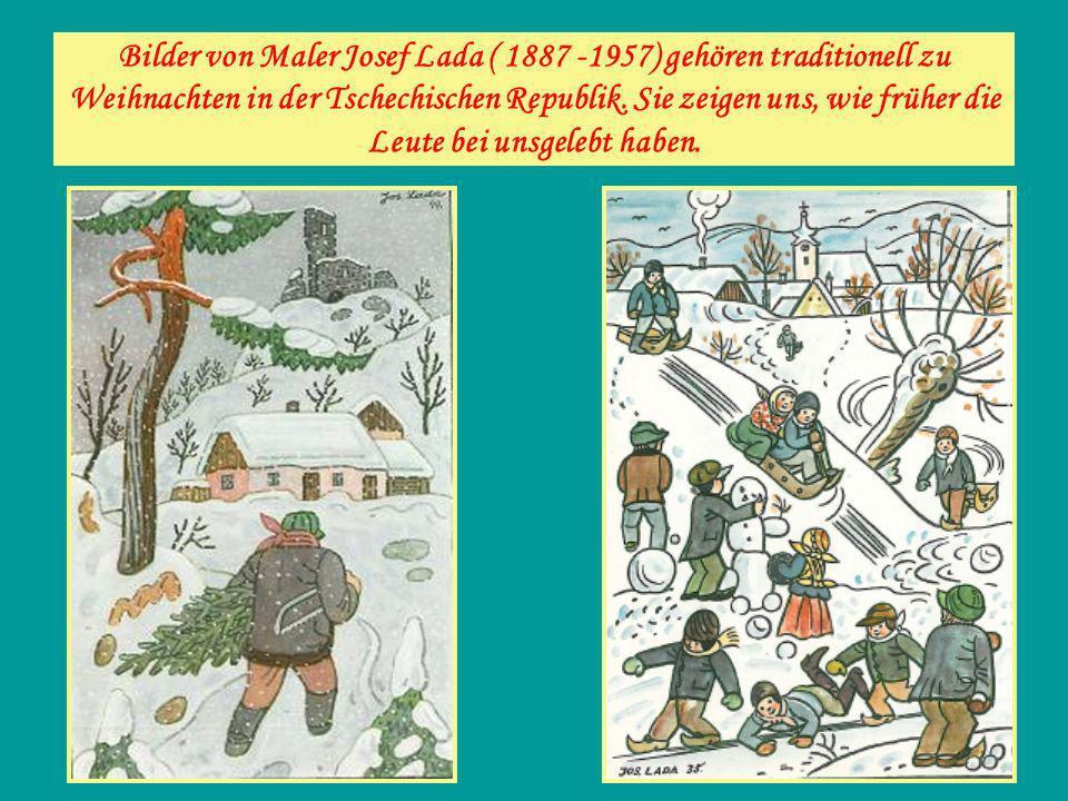 Bilder von Maler Josef Lada ( 1887 -1957) gehören traditionell zu Weihnachten in der Tschechischen Republik.
