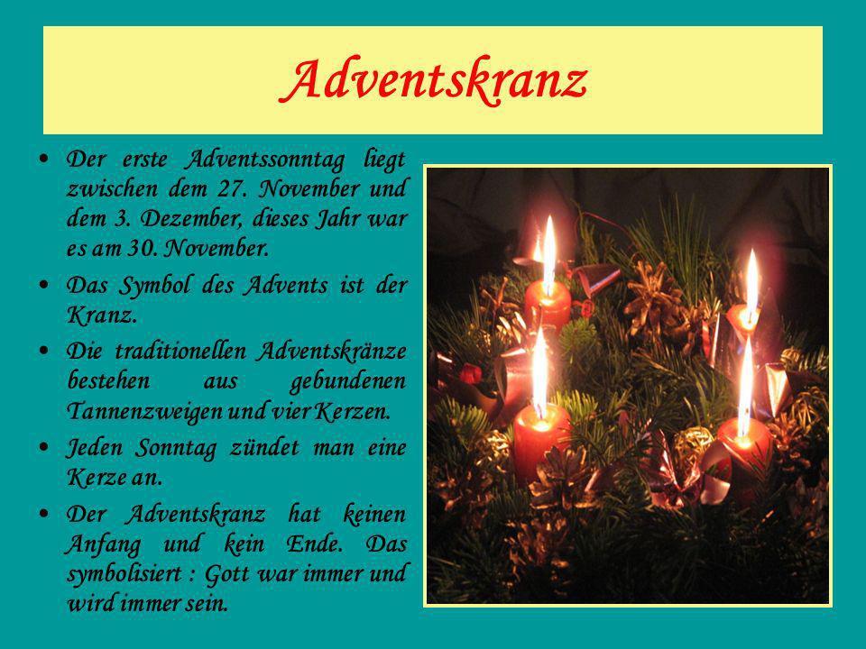 Adventskranz Der erste Adventssonntag liegt zwischen dem 27. November und dem 3. Dezember, dieses Jahr war es am 30. November.