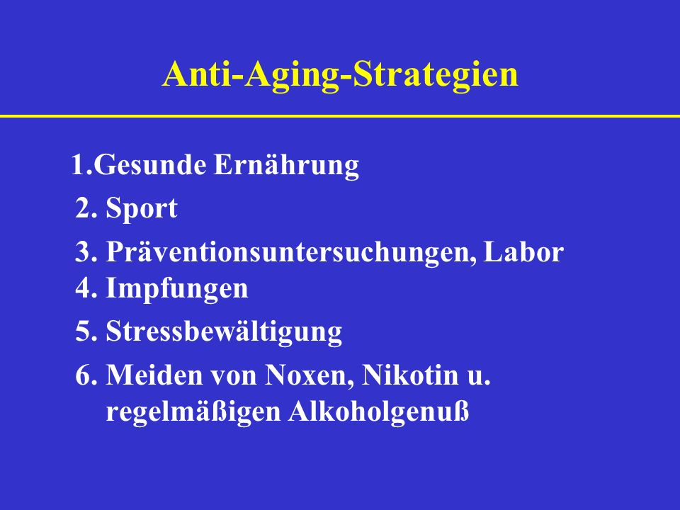 Anti-Aging-Strategien