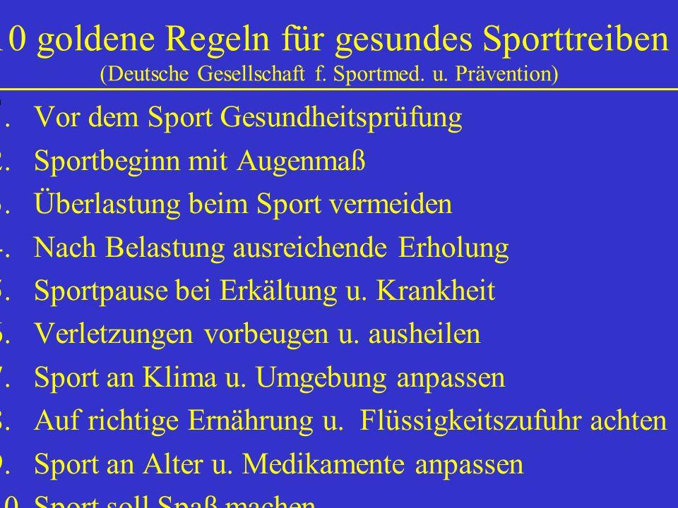 10 goldene Regeln für gesundes Sporttreiben (Deutsche Gesellschaft f
