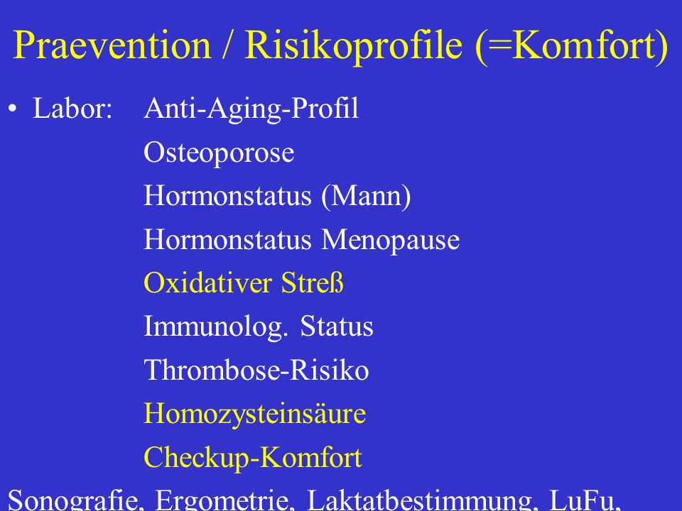 Praevention / Risikoprofile (=Komfort)