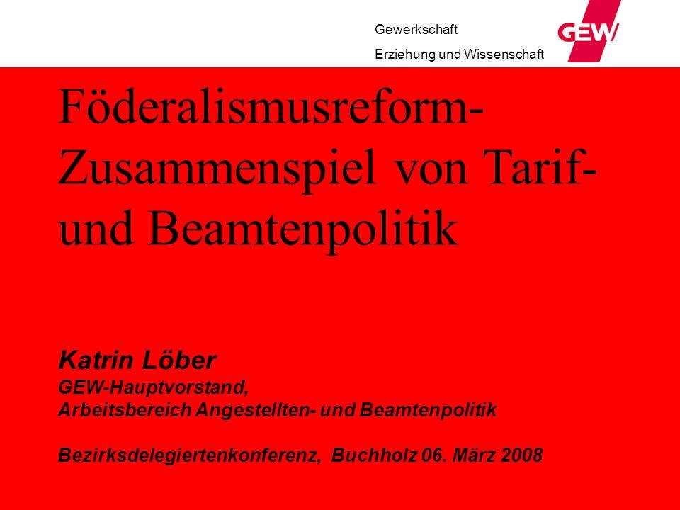 Föderalismusreform- Zusammenspiel von Tarif- und Beamtenpolitik