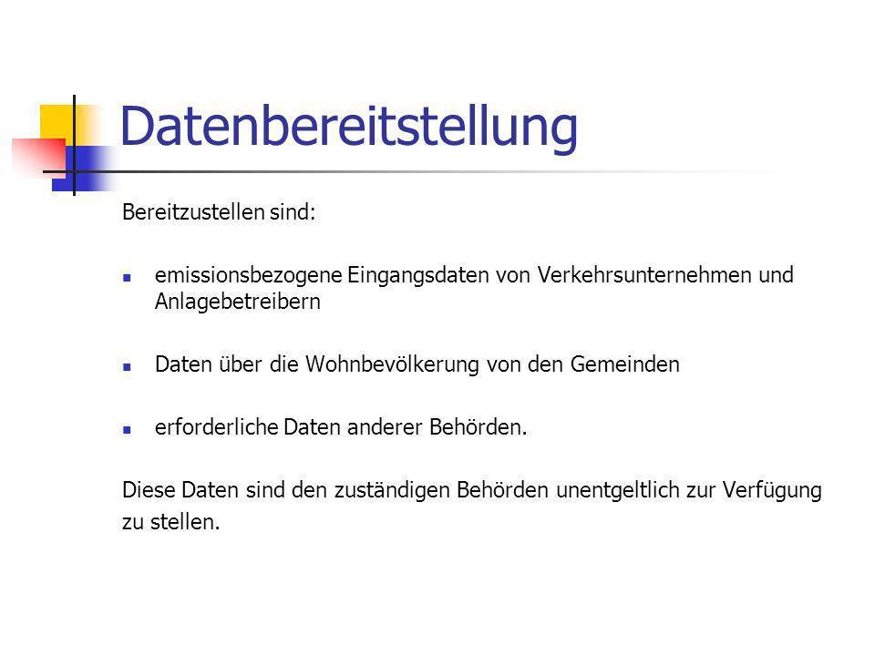 Datenbereitstellung Bereitzustellen sind: