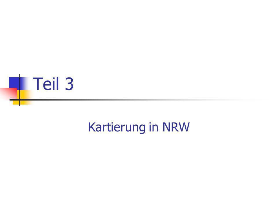 Teil 3 Kartierung in NRW