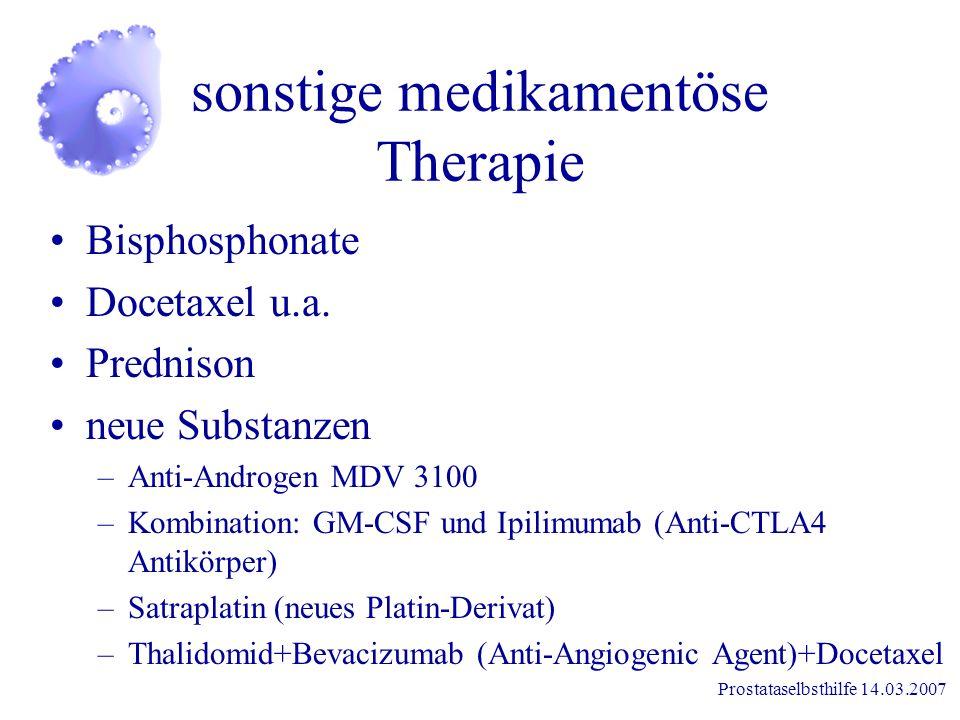 sonstige medikamentöse Therapie