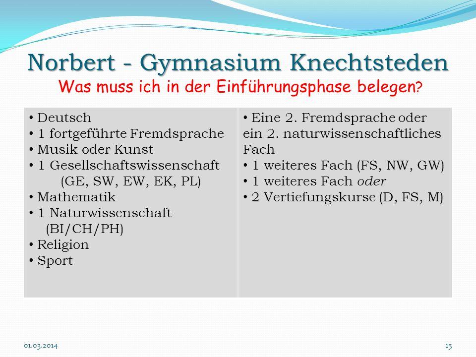 Norbert - Gymnasium Knechtsteden Was muss ich in der Einführungsphase belegen