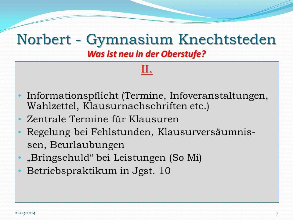Norbert - Gymnasium Knechtsteden Was ist neu in der Oberstufe