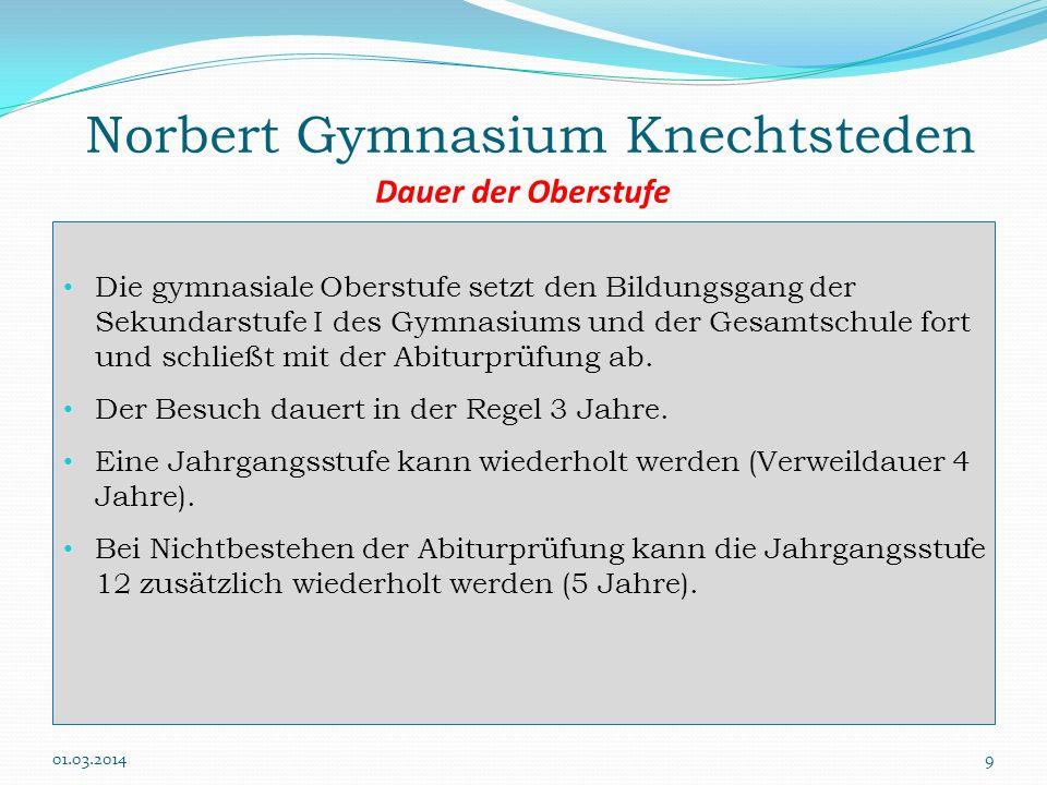 Norbert Gymnasium Knechtsteden Dauer der Oberstufe