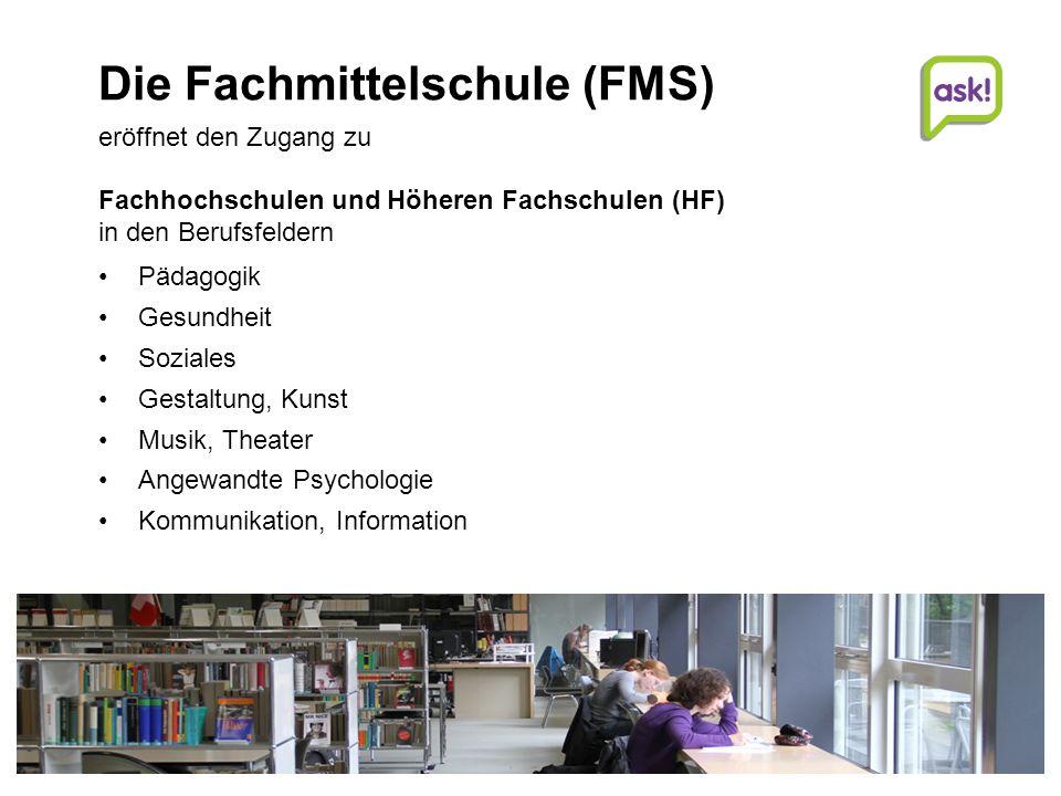 Die Fachmittelschule (FMS)