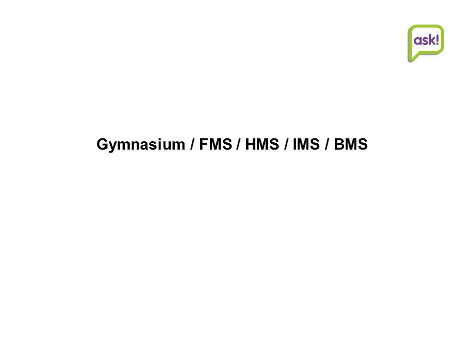 Gymnasium / FMS / HMS / IMS / BMS