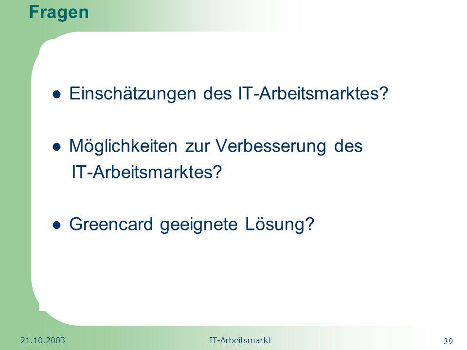 Einschätzungen des IT-Arbeitsmarktes