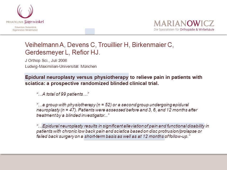 Veihelmann A, Devens C, Trouillier H, Birkenmaier C, Gerdesmeyer L, Refior HJ.