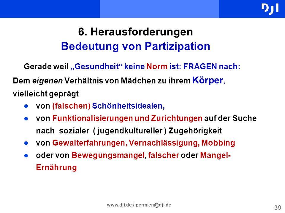 6. Herausforderungen Bedeutung von Partizipation